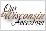 Our Wisconsin Ancestors
